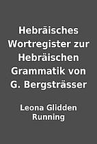 Hebräisches Wortregister zur Hebräischen…