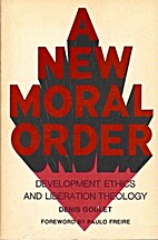 A new moral order : studies in development…