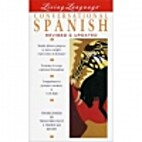 Living Spanish: The Complete Living Lanuage…