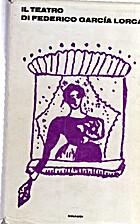 Il teatro by Federico García Lorca