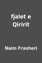fjalet e Qiririt by Naim Frasheri