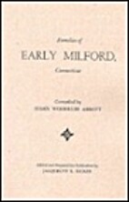 Families of Early Milford, Connecticut by…