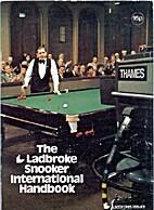 The Ladbroke Snooker International Handbook…