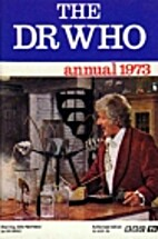 The Dr Who Annual 1973 by BBC