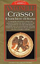 Crasso, il banchiere di Roma by Giuseppe…