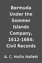 Bermuda Under the Sommer Islands Company,…