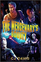 The Mercenary's Bounty by CJ Davis