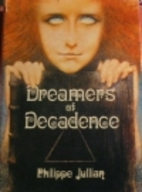 Dreamers of decadence; symbolist painters of…