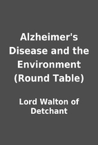 Alzheimer's Disease and the Environment…