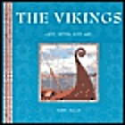 The Vikings: Life, Myth, and Art by Tony…