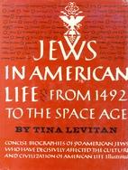 Jews in American life by Tina Levitan