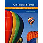 ON SPEAKING TERMS 1 (With CD) by Eliana…