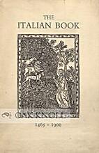THE ITALIAN BOOK, 1465-1900: CATALOGUE OF AN…