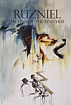 The End of The Universe (Ruzniel, #2)