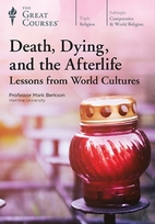 Death, Dying, and the Afterlife: Lessons…