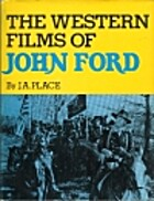 The Western films of John Ford by Janey Ann…