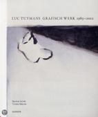 Luc Tuymans grafisch werk 1989-2012 by…