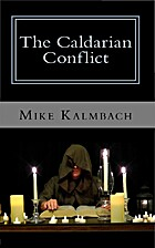 The Caldarian Conflict by Mike Kalmbach