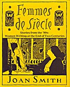 Femmes De Siecle by Joan Smith