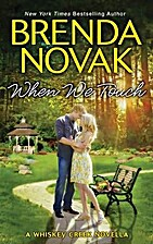 When We Touch (A Whiskey Creek novella) by…