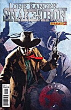 The Lone Ranger: Snake of Iron # 2 by Chuck…