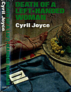 Death of a Left-handed Woman by Cyril Joyce