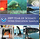 2009 Year of Science: NOAA Education Sampler…