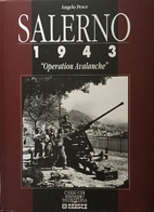 Salerno 1943 : Operation Avalanche by Angelo…