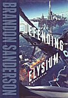 Defending Elysium by Brandon Sanderson