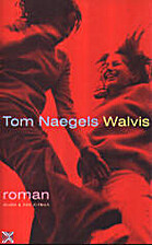 Walvis by Tom Naegels