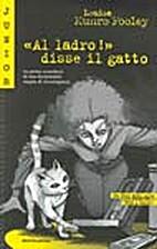 Thief!said Cat#1 (Splash, No 1) by Louise M.…