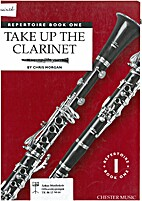 Repertoire book one - Take up the clarinet…