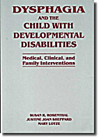 Dysphagia and the Child with Developmental…