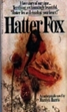 Hatter Fox by Marilyn Harris
