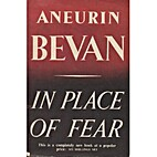 In Place of Fear by Aneurin Bevan