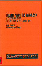 Dead White Males by William Missouri Downs