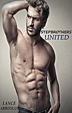 Stepbrothers United (Gay M/M Stepbrother…