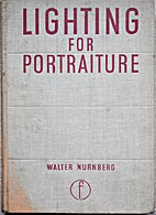 Lighting for Portraiture by Walter Nurnberg