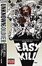 Unknown Soldier, Vol. 2: Easy Kill by Joshua…