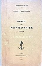 Manuel du manœuvrier - Tome 2 by Marine…