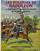 Les Polonais de Napoléon (L'épopée du 1er…