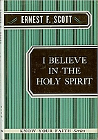I believe in the Holy Spirit by Ernest…