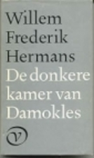The Darkroom of Damocles by Willem Frederik…