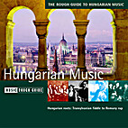 The Rough Guide to Hungarian Music by Rough…