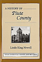A history of Piute County by Linda King…