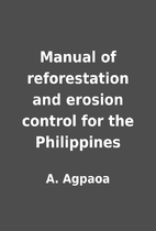 Manual of reforestation and erosion control…