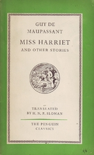 Miss Harriet and other stories by Guy de…