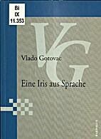 Eine Iris aus Sprache by Vlado Gotovac