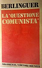A questão comunista by Enrico Berlinguer