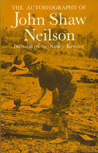 The autobiography of John Shaw Neilson by…